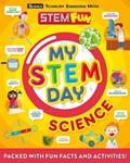 My STEM Day - Science | Anne Rooney |