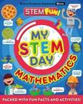 My STEM Day - Mathematics   Anne Rooney  
