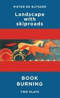 Landscape with Skiproads/Book Burning | Pieter (author) DeBuysser |