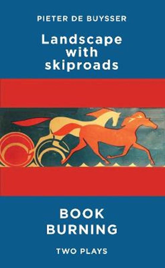 Landscape with Skiproads/Book Burning