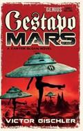 Gestapo Mars | Victor Gischler |