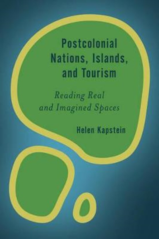 Postcolonial Nations, Islands, and Tourism