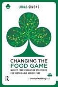 Changing the Food Game | Lucas Simons |