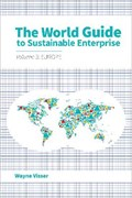 The World Guide to Sustainable Enterprise - Volume 3: Europe   Wayne Visser  