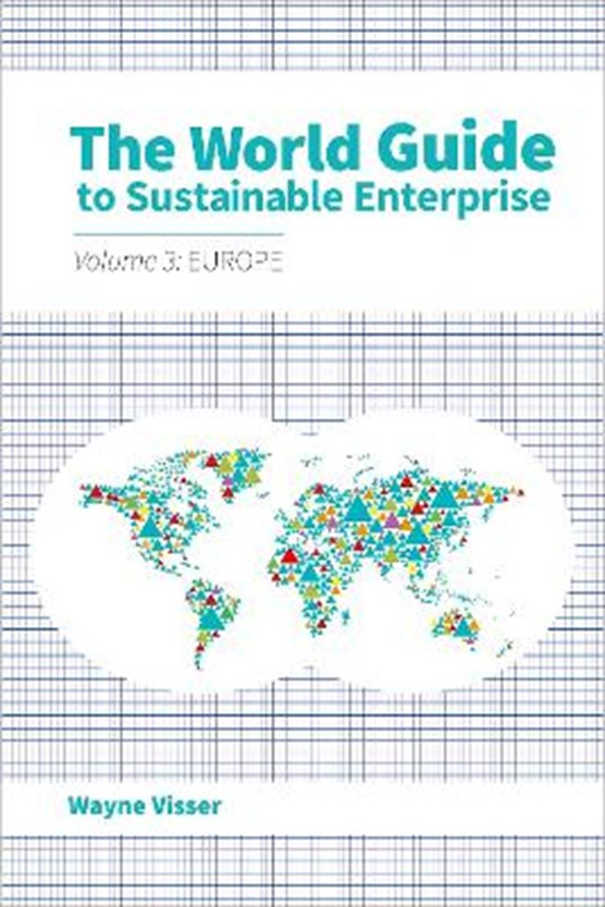 The World Guide to Sustainable Enterprise - Volume 3: Europe