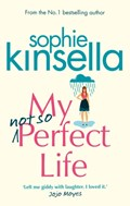 My not so perfect life | Sophie Kinsella |