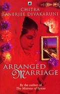 Arranged Marriage | Chitra Divakaruni |