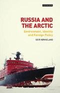 Russia and the Arctic | Honneland, Geir (fridtjof Nansen Institute, Norway) |