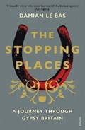 The Stopping Places | Damian Le Bas |