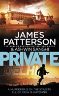 Private delhi | Patterson, James ; Sanghi, Ashwin |