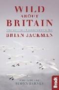 Wild About Britain   Brian Jackman  