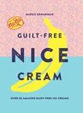 Guilt-free nice cream : over 70 amazing dairy-free ice creams   Margie Broadhead  