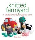 Knitted Farmyard | Sarah Keen |