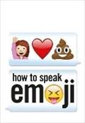 How to Speak Emoji   Fred Benenson  