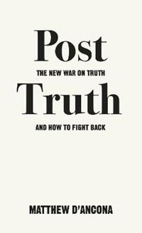 Post-Truth | Matthew d'Ancona |
