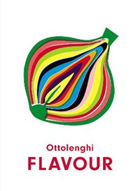 Flavour | Yotam Ottolenghi ; Ixta Belfrage |