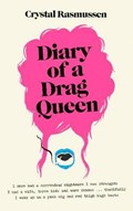 Diary of a Drag Queen | Crystal Rasmussen |