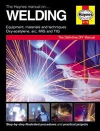 The Haynes Manual on Welding   Jay Storer  
