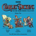 Charles Dickens: The BBC Radio Drama Collection: Volume Two   Charles Dickens  