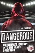 Dangerous | Ian Probert |