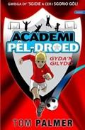 Cyfres Academi Pel-Droed: Gyda'n Gilydd   Tom Palmer ; Mari George  