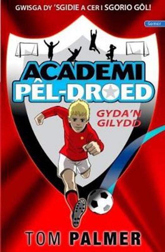 Cyfres Academi Pel-Droed: Gyda'n Gilydd