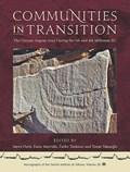 Communities in Transition | Dietz, Soren ; Mavridis, Fanis ; Tankosic, Zarko |