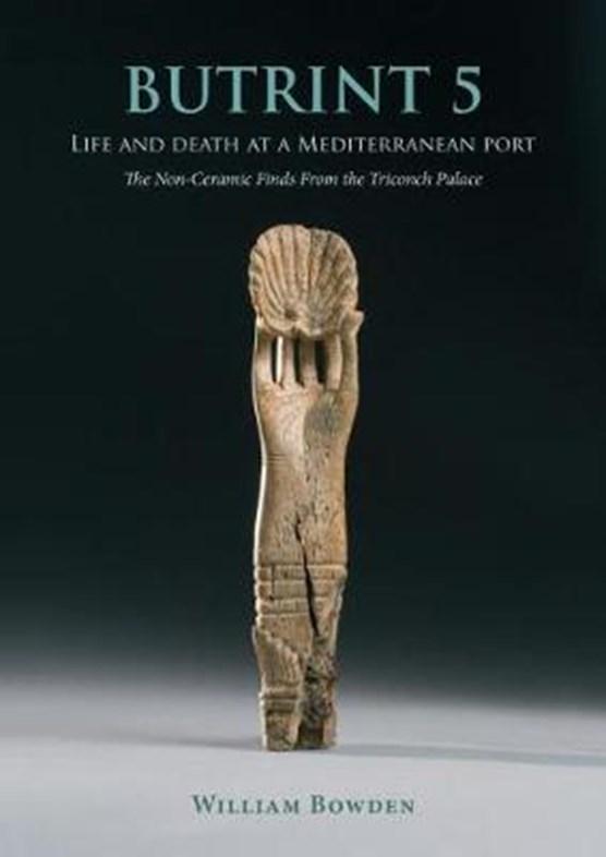 Butrint 5: Life and Death at a Mediterranean Port