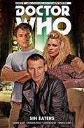 Doctor Who: The Ninth Doctor Volume 4: Sin Eaters   Scott, Cavan ; Melo, Adriana ; Bolson, Cris  