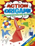 Action Origami Paper Models That Float, Fly, Snap and Spin | Joe Fullman |