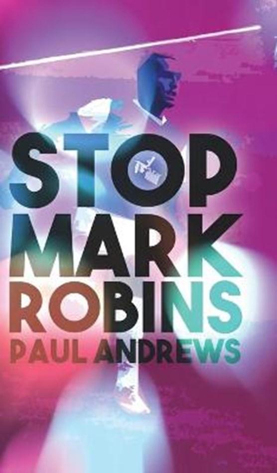 Stop Mark Robins