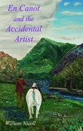 En Canot and the Accidental Artist | William Nicoll |