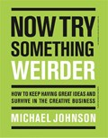 Now Try Something Weirder | Michael Johnson |
