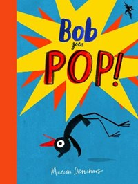 Bob Goes Pop | Marion Deuchars |