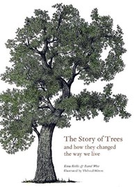 The Story of Trees | Kevin Hobbs ; David West |