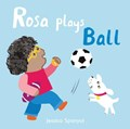 Rosa Plays Ball | Jessica Spanyol |