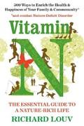 Vitamin N | Richard (author) Louv |