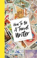 Lonely planet: how to be a travel writer | Don Lonely Planet ; George |