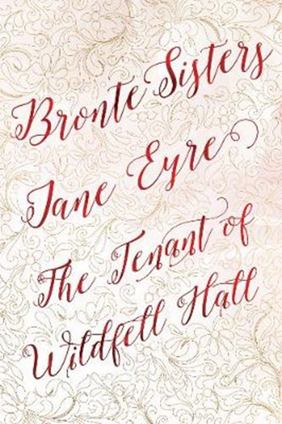 Bronte Sisters Deluxe Edition (Jane Eyre; The Tenant of Wildfell Hall)