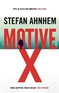 Motive X | Stefan Ahnhem |