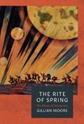 Rite of spring   Gillian Moore  