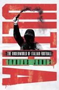 Ultra | Tobias Jones |