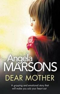 Dear Mother | Angela Marsons |