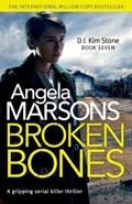 Broken Bones   Angela Marsons  