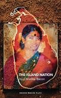 The Island Nation   Ph.D. Bacon Christine  