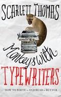 Monkeys with Typewriters | Scarlett Thomas |