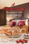 A Delicious Life:   Gary Yardley  