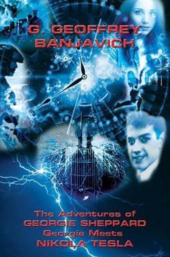 The Adventures of Georgie Sheppard: Georgie Meets Nikola Tesla