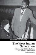 The West Indian Generation   Amanda Bidnall  