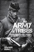 An Army of Tribes   Edward Burke  